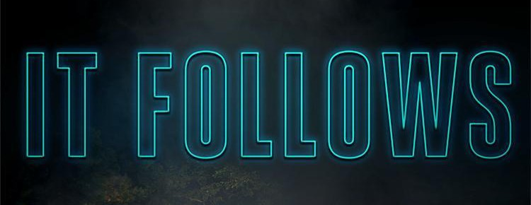 """It Follows"" – A Movie Review"